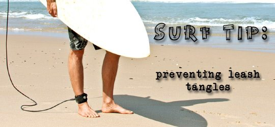 Photo of Surf Tip: Preventing Leash Tangles