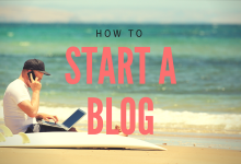 Photo of How To Start A Blog To Make Extra Money In 2018