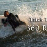 Trick Tips: 360 Reverse off the White Water